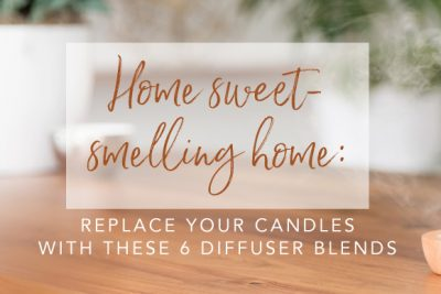 Replace your candles with essential oils